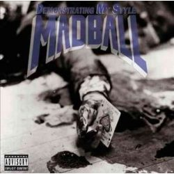 MADBALL - Demonstrating My Style / vinyl bakelit / LP