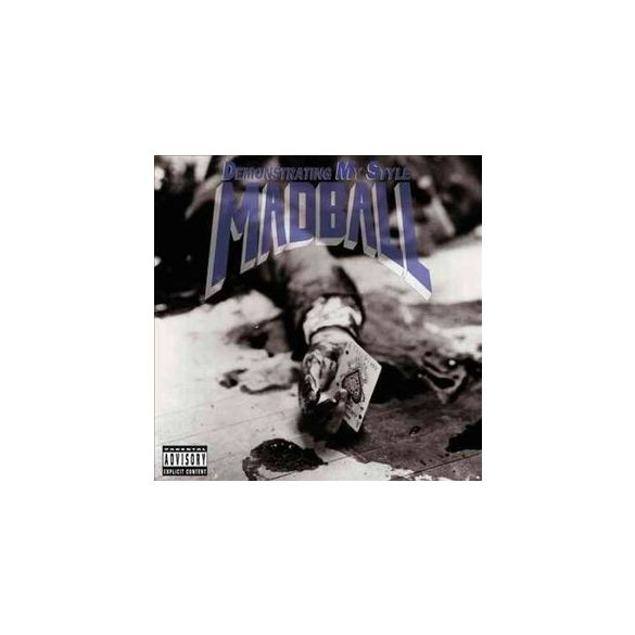 MADBALL - Demonstrating My Style / vinyl bakelit / LP