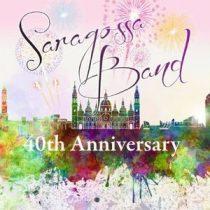 SARAGOSSA BAND - 40th Anniversary CD