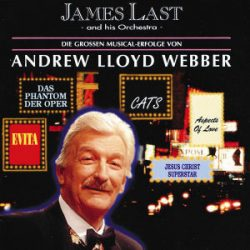 JAMES LAST - Plays Andrew Lloyd Webber CD
