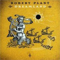 ROBERT PLANT - Dreamland CD