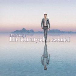 RÁCZ GERGŐ - Ha Behunyod A Szemed CD