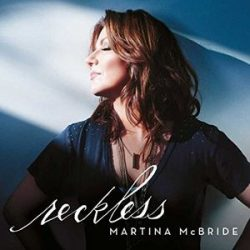 MARTINA MCBRIDE Reckless CD