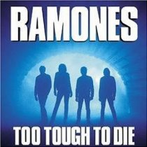 RAMONES - Too Tough To Die CD