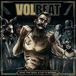 VOLBEAT - Seal The Deal &  Let's Boogie CD