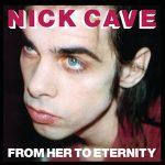 NICK CAVE - From Her To Eternity / vinyl bakelit / LP