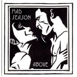 MAD SEASON - Above CD