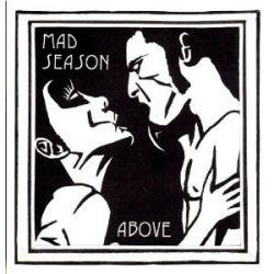 MAD SEASON - Above CD