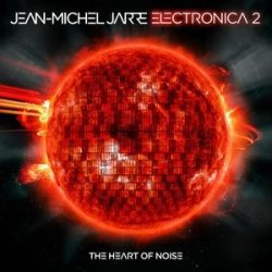 JEAN-MICHEL JARRE - Electronica 2. The Heart Of Noise / vinyl bakelit / LP