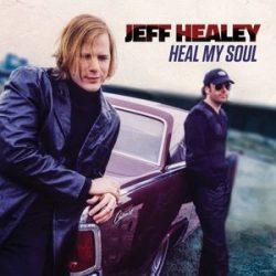 JEFF HEALEY - Heal My Soul CD