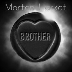 MORTEN HARKET - Brother CD