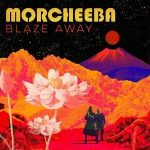 MORCHEEBA - Blaze Away / vinyl bakelit / LP