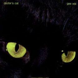 DOCTOR'S CAT - Gee Wiz / vinyl bakelit / LP