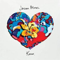 JASON MRAZ - Know / vinyl bakelit / LP