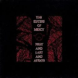 SISTERS OF MERCY - First And Last And Always / vinyl bakelit / LP