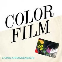 COLOR FILM - Living Arrangements / vinyl bakelit / LP