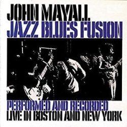 JOHN MAYALL - Jazz Blues Fusion / vinyl bakelit / LP