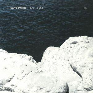 BARRE PHILLIPS - End To End / vinyl bakelit / LP