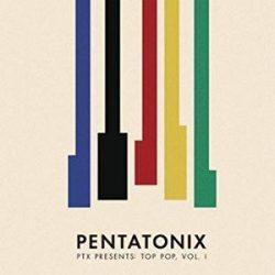 PENTATONIX - Pentatonix Present Top Pop 1 / vinyl bakelit / LP