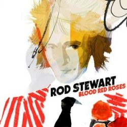 ROD STEWART - Blood Red Roses / vinyl bakelit / LP