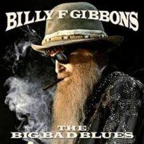 BILLY GIBBONS - Big Bad Blues / vinyl bakelit / LP