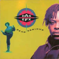 DAS EFX - Dead Serious / vinyl bakelit / LP