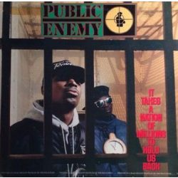 PUBLIC ENEMY - It Takes A Nation Of Millions / vinyl bakelit / LP