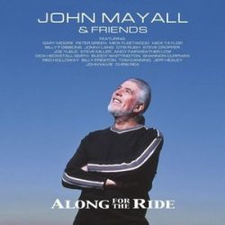 JOHN MAYALL - Along For The Ride / vinyl bakelit / 2xLP
