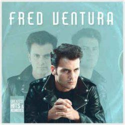 FRED VENTURA - Greatest Hits & Remixed  / vinyl bakelit / LP