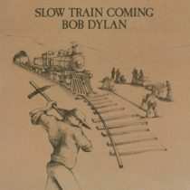 BOB DYLAN - Slow Train Coming   / vinyl bakelit /  LP