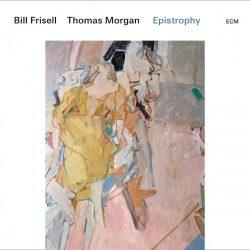 BILL FRISSEL, THOMAS MORGAN - Epistrophy / vinyl bakelit / 2xLP