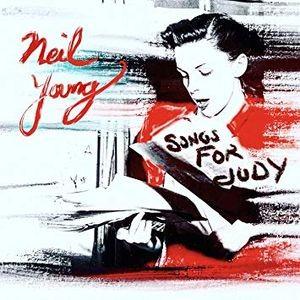 NEIL YOUNG - Songs For Judy / vinyl bakelit / LP
