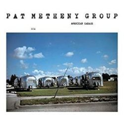 PAT METHENY GROUP - American Garage CD