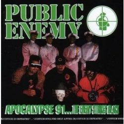 PUBLIC ENEMY - Apocalypse 91 The Enemy Strikes Back CD