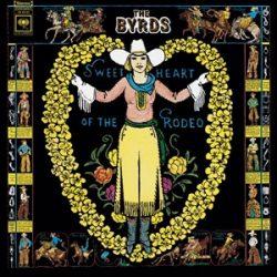 BYRDS - Sweetheart Of The Rodeo / vinyl bakelit / LP