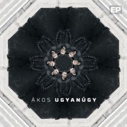 ÁKOS - Ugyanúgy EP  CD