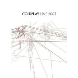 COLDPLAY - Live 2003 DVD