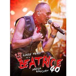 BEATRICE - 40 Aréna Koncert DVD