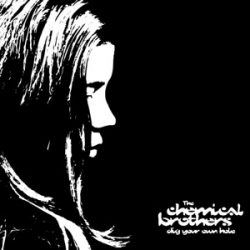 CHEMICAL BROTHERS - Dig Your Own Hole / vinyl bakelit / 2xLP
