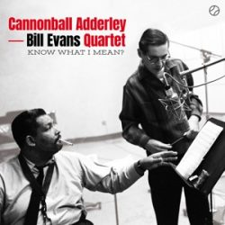CANNONBALL ADDERLEY - Know What I Mean With Bill Evans Quartet / vinyl bakelit / LP