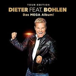 DIETER BOHLEN - Dieter Feat. Bohlen Das Mega Album / tour edotion 3cd digipack / CD