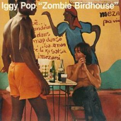 IGGY POP - Zombie Birdhouse CD