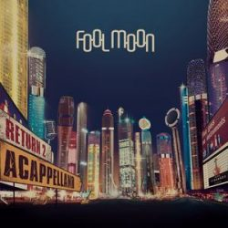 FOOL MOON - Return 2 Acapellaland  CD
