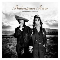 SHAKESPEAR'S SISTERS - Singles Party 1988-2019 / 2cd / CD