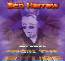 DEN HARROW - Back From The Future / vinyl bakelit / LP