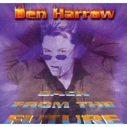 DEN HARROW - Back From The Future / vinyl bajleit / LP