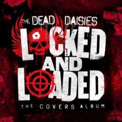 DEAD DAISIES - Locked And Loaded  / színes vinyl bakelit+CD / LP