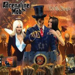 ADRENALINE MOB - We The People CD