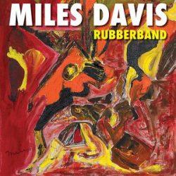 MILES DAVIS - Rubberband CD