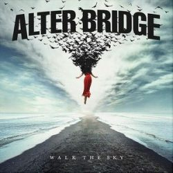 ALTER BRIDGE - Walk The Sky / vinyl bakelit / LP